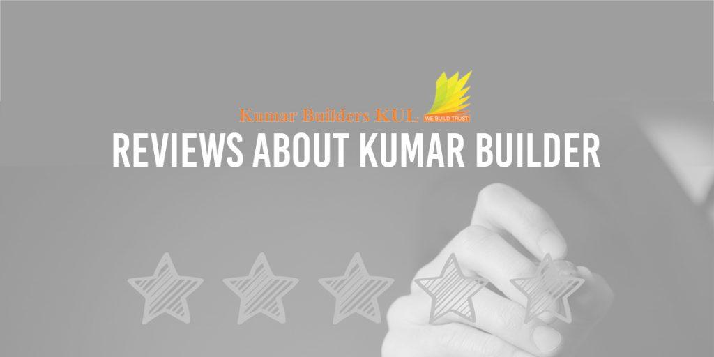 Reviews About Kumar Builders